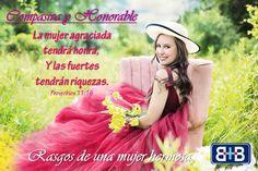 Rasgos de una mujer hermosa: Compasiva y honorable ... Dios te entrego la cualidad mas linda del universo... AMATE Y VALORATE----