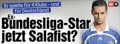 Er spielte für 4 Klubs – und für Deutschland. Er soll sein Leben radikal geändert haben - Ex-Bundesliga-Star jetzt Salafist? http://www.bild.de/bild-plus/sport/fussball/salafismus/ehemaliger-bundesliga-spieler-unter-verdacht-39732086,var=a,view=conversionToLogin.bild.html