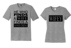 He Who Finds A Wife and Wifey Shirt Set