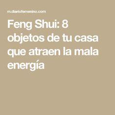 Feng Shui: 8 objetos de tu casa que atraen la mala energía