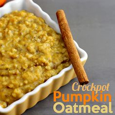 Crockpot Pumpkin Oatmeal Recipe- loved it! tastes like pumpkin pie filling, added 1/4c flax seed