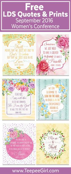 These printable quotes from the 2016 LDS Women's Conference will add inspiration to any space! They come in two sizes (8x10 & 4x6) and are perfect for gifts, handouts, and visiting teaching. www.TeepeeGirl.com