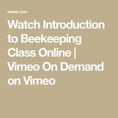 Watch Introduction to Beekeeping Class Online   Vimeo On Demand on Vimeo