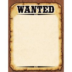 Great Western Wanted Poster  Most Wanted Sign Template