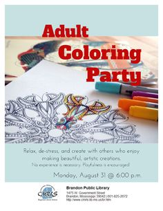 Brandon Public Library sis a wonderful job creating this flyer in LibraryAware for their Adult Coloring Party. Notice how the fonts convey the feeling of the program. Sign me up! :-)