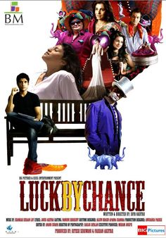 Luck By Chance (2009) movie with Hrithik and Farhan. Great music, dancing, costumes.