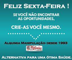 Teleatendimento Alquimia 51-3311.8811 WhatsApp Alquimia 51-9268.5115 Loja Virtual Alquimia http://alquimiafarmaciamanipulacao.tudonavitrine.com.br BLOG da Alquimia www.alquimiafarmanipulacao.blogspot.com.br