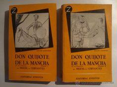 Don Quijote de la Mancha  / Texto y notas de Martín de Riquer - ED/Quijotes/1955/1-2 Dom Quixote, Texts, Stains, Classic Books, Miguel De Cervantes, Report Cards