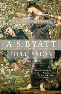 Goodreads | Possession by A.S. Byatt - Reviews, Discussion, Bookclubs, Lists