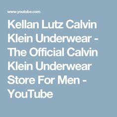 Kellan Lutz Calvin Klein Underwear - The Official Calvin Klein Underwear Store For Men - YouTube