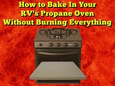 How to Bake In Your RV's Propane Oven Without Burning Everything:  There is a simple solution to stop your RV's Propane Oven from burning everything, simply use a....  Read More: http://www.everything-about-rving.com/how-can-i-bake-in-my-rvs-propane-oven-