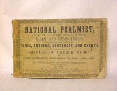 National Psalmist Hymnal 1848 Vintage Book by GallivantsVintage, $55.00