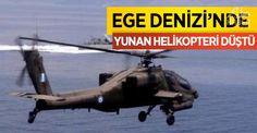 Ege Denizi'nde Yunan askeri helikopteri düştü