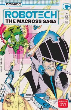 Robotech The Macross Saga 18 Adaptation of the Macross saga of the 1980s popular animated TV series, Robotech. Rick continues to recover from his injuries and try to figure out what is going on with Minmei.