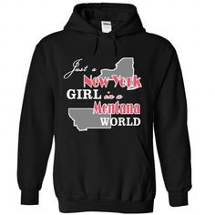 Awesome Tee JUST A NEWYORK GIRL IN MONTANA  T shirts