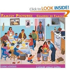 """""""Family Pictures- Cuadros de Familia"""" (Realistic Fiction)  -Love this book because it has both spanish and english words.  The spanish words are translated and it would be a good tool to either teach spanish words or english to either english speaking students or spanish speaking students.  I personally love the theme which is the family."""