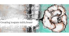 creating texture with gesso