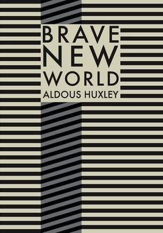 aldous huxley s brave new world contemporary Aldous huxley - who are we wes  including the groundbreaking works brave new world (1932  huxley's mother died when he was fourteen years.