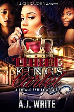 The cartel 6 the demise by ashley jaquavis books pinterest three kings cartel a royale family affair fandeluxe Image collections