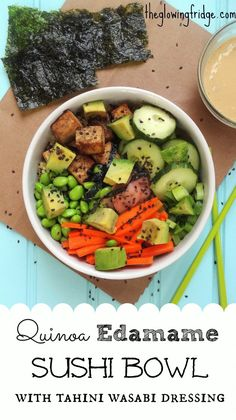 VEGAN Quinoa Edamame Sushi Bowl with a Tahini Wasabi Dressing - seriously tastes like sushi but is way easier to prepare! From The Glowing Fridge