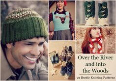 Over the River and Into the Woods: 21 Rustic Knitting Patterns