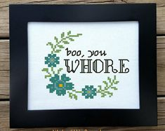 Needlepoint Pattern Rude - Flower Vine Pattern - Funny Quote - Boo You Whore - Modern Cross Stitch - Easy Embroidery - Counted Cross Stitch