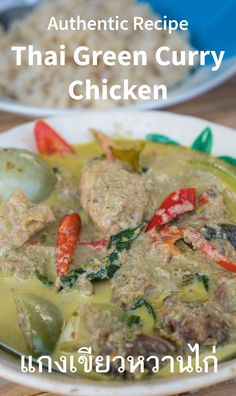 Authentic Thai Green Curry Chicken Recipe (แกงเขียวหวาน) by My Thai Mother-In-Law!