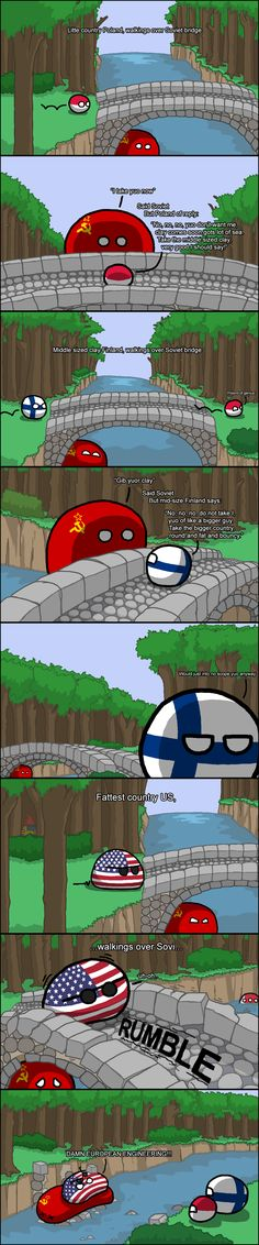 """""""Three Countryballs Gruff"""" ( Soviet, Poland, Finland, USA ) by zimonitrome Why is Sweden i the woods and don't know which counrry in the river? Funny Images, Funny Pictures, Funny Jokes, Hilarious, Political Memes, History Memes, Just For Laughs, Funny Comics, Haha"""