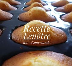 100%Gourmande : Madeleines comme autrefois Recette Lenôtre Cooking Chef, Small Cake, Baked Goods, Fondant, Tart, Nom Nom, Recipies, Dessert Recipes, Food And Drink