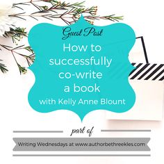 Writing Wednesdays: How to successfully co-write a book - with Kelly Anne Blount Writing Advice, Start Writing, Writing A Book, Netflix Original Movies, Task To Do, Common Phrases, Know It All, Character Map, Netflix Originals