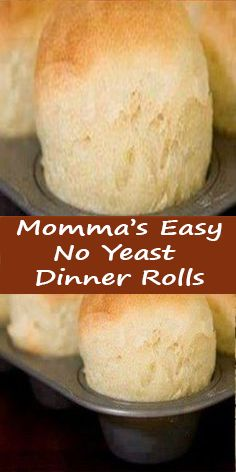no yeast bread Mommas Easy No Yeast Dinner Rolls Recipe Breads with flour, baking powder, salt, milk, mayonnaise. Yeast Dinner Rolls Recipe, Dinner Rolls Easy, No Yeast Rolls, Easy Rolls, Fast Bread Recipe No Yeast, Fast Rolls Recipe, Bread Rolls, Quick Bread, Homemade Yeast Rolls