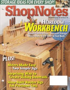 Work benches · shopnotes 118 - july-august 2011 by case mann - issuu woodworking books, woodworking Woodworking Books, Woodworking Workbench, Woodworking Projects Plans, Router Jig, Family Practice, Wood Magazine, Coffee Health Benefits, Shop House Plans, Workbench Plans