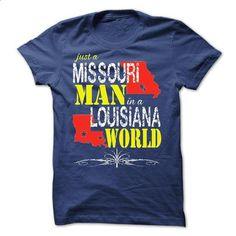Missouri Man In A Louisiana World - #tee design #womens sweatshirt. ORDER NOW => https://www.sunfrog.com/LifeStyle/Missouri-Man-In-A-Louisiana-World.html?68278