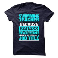 Awesome Shirt for SWIMMING TEACHER T-Shirts, Hoodies. Check Price Now ==►…