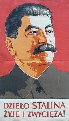Wlodzimierz Zakrzewski, Dzielo Stalina zyje i zwycieza ! 1953 Poland People, Stalinist, I Will Remember You, Communist Propaganda, Warsaw Pact, Good Old Times, Old Advertisements, Armada, Communism