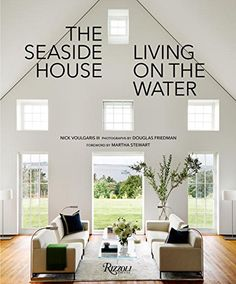 Rizzoli The Seaside House. The Seaside House: * Irresistible interiors that capture the essence of seaside living. Everyone dreams of a house by the sea, and this book presents the best examples of homes for escaping to the serenity of the seaside. Best Coffee Table Books, Cool Coffee Tables, Beach Cottage Style, Beach House Decor, Home Decor, Coastal Style, Coastal Decor, Architectural Digest, White Floorboards