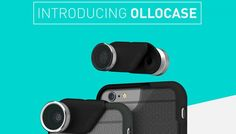 Olloclip OlloCase Debuts for the iPhone 6 and iPhone 6 Plus