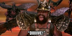 Famous quote from Brian Blessed playing Prince Vultan in Flash Gordon (1980)