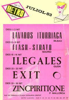 #CARTEL #POP #ROCK #MALLORCA #OCHENTAS #80's #CROWDFUNDING #VERKAMI - Cartel Programación sala Metro BCN Julio 1983. Ese mes actuaron Zincpirithione, Lavabos Iturriaga, Flash Strato, Ilegales, Exito en la sala catalana los dias 29 y 30. - MallorcaNochentas Reinventando los 80s - CD 20 grupos rinden homenaje a 20 grupos de los Nochentas +INFO: www.mallorcanochentas.com  Campaña crowdfunding www.verkami.com/projects/3629