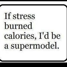 Stress Quotes Best Quotes About Stress At Work  Apnatalksif Stress Burned Calories
