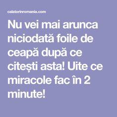 Nu vei mai arunca niciodată foile de ceapă după ce citești asta! Uite ce miracole fac în 2 minute! Mai, Health, Medicine, The Body, Salud, Health Care, Healthy