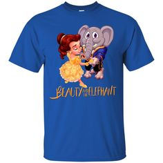 Beauty And The Beast Shirts Beauty And The Elephant T shirt Hoodies Sweatshirts