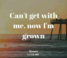 Little Mix Grown lyrics