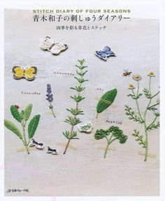 KAZUKO AOKI - Stitch Diary of Four Seasons    June 2013 Published    Four seasons flowers and plants in Garden , There are patterns of each Embroidery