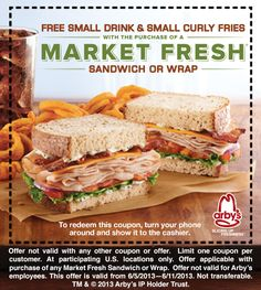 Pinned June 5th: Drink & fries free with your market sandwich or wrap at Arbys coupon via The Coupons App