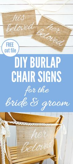 """DIY Burlap Chair Signs for the Bride & Groom 