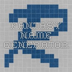 Awesome fantasy name generator. There's a simplified generator for random names, and an advanced interface generator (with instructions) to generate names with specific letters.