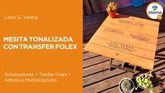 Mesita tonalizada con Transfer Folex #PinturasEterna - YouTube
