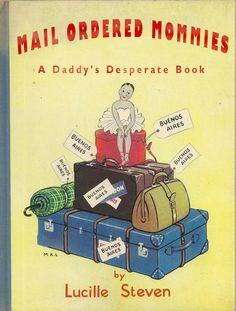 Mail Ordered Mommies  Classic Children's Books Bad Children's Books