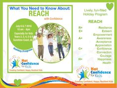 Find out all about REACH with Confidence, a Hot Confidence for Kids Holiday Program in which your child will learn tools and social skills for life in a fun . Holiday Program, Holidays With Kids, Social Skills, Life Skills, Need To Know, Life Is Good, Appreciation, Confidence, Trust